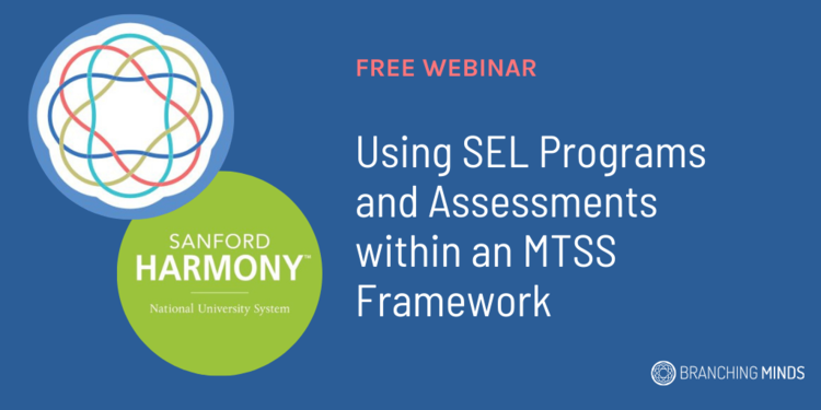 Using+SEL+Programs+and+Assessments+within+an+MTSS+Framework