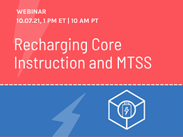 Branching Minds Webinar - Recharging Core Instruction and MTSS