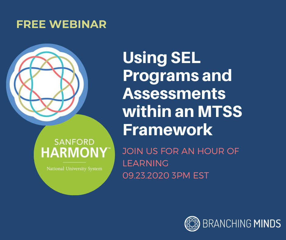 On Demand Webinar - Using SEL Programs and Assessments within an MTSS Framework