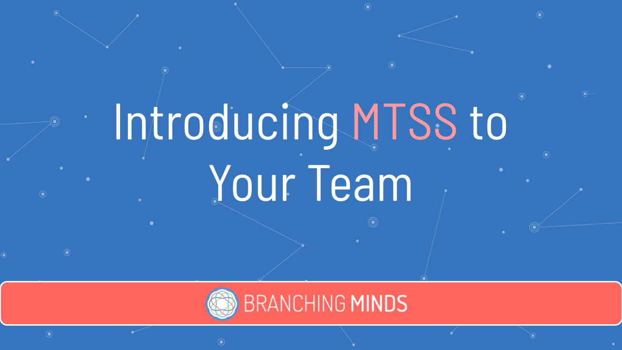 Introducing MTSS to Your Team